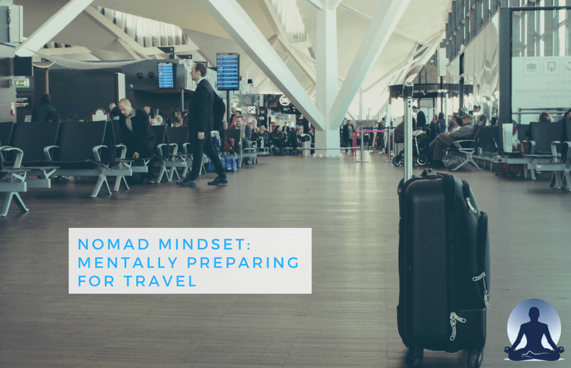 forces of habit travel blog Nomad Mindset: Mentally Preparing for Travel